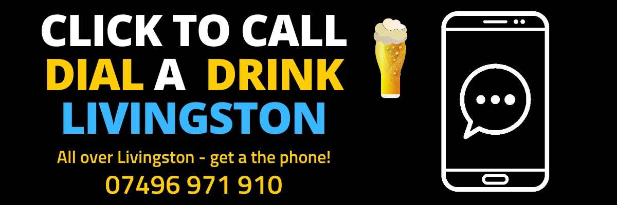 Dial a Drink Livingston West Lothian