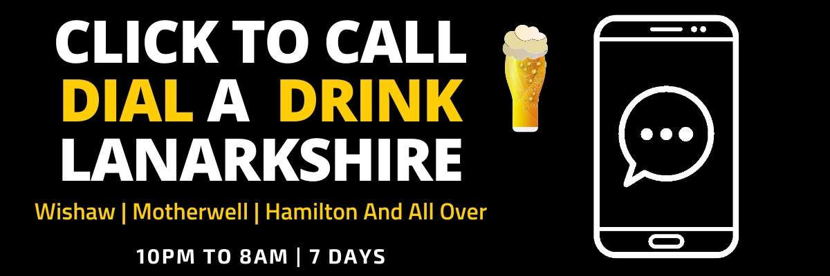 Click here to message or phone Dial a Drink Lanarkshire>>>