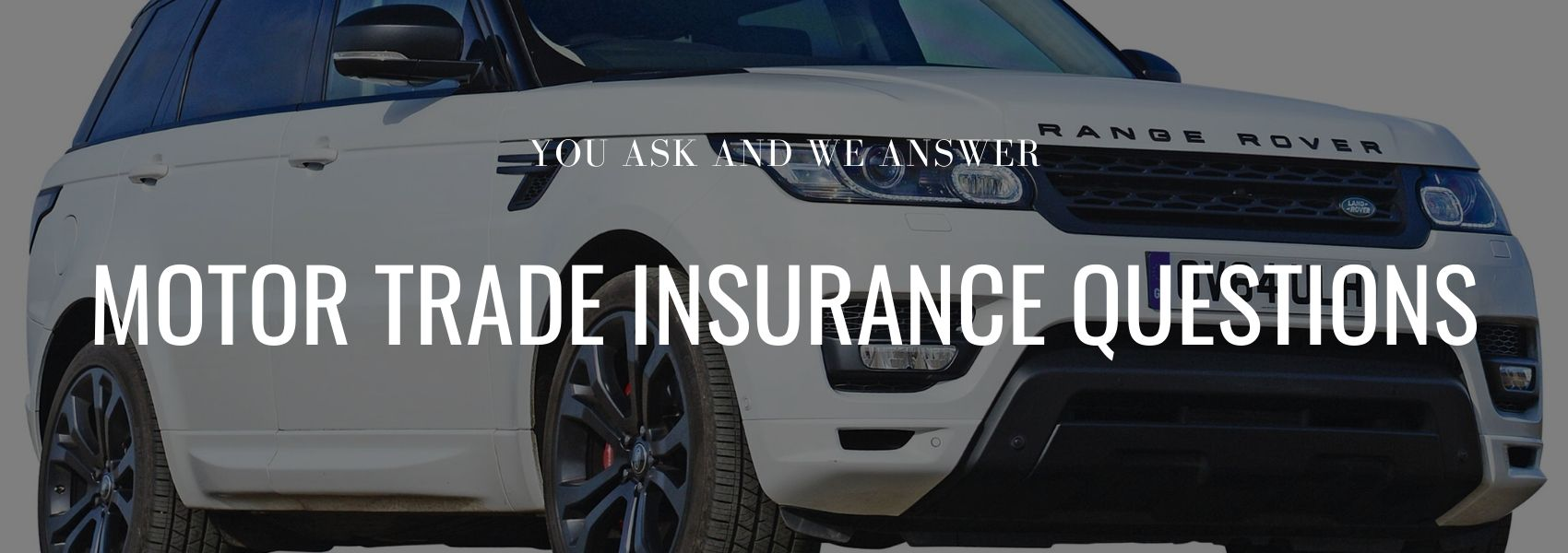 Motor trade Insurance Questions